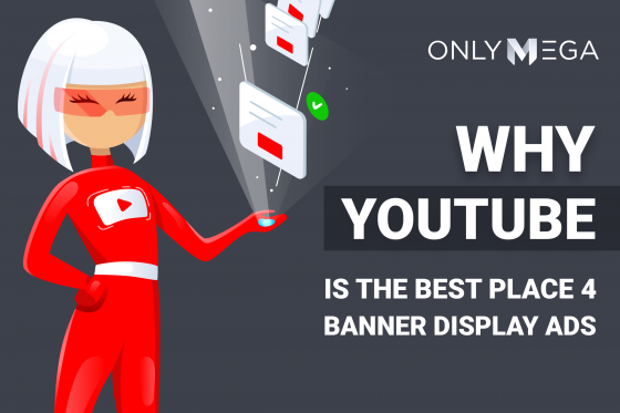 Why Youtube is the best place for banner display ads