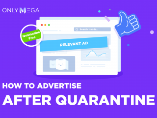 Advertise after quarantine onlymega